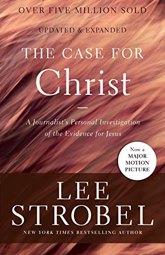 The Case for Christ: A Journalist's Personal Investigation of the Evidence for Jesus (Case for ... Series) (Best Questions To Ask In A Job Interview)