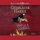 Kyпить Dead as a Doornail (Sookie Stackhouse/True Blood, Book 5) на Amazon.com