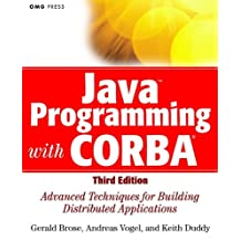 Java Programming with CORBA: Advanced Techniques for Building Distributed Applications (OMG)