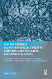 New and Expanded Neuropsychosocial Concepts Complementary to Llorens' Developmental Theory, Mary V. Donohue and Lynne Lacorte, 0789034697