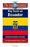 Key Facts on Ecuador, Patrick Nee, 1495909476