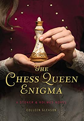 The Chess Queen Enigma: A Stoker & Holmes Novel (Stoker & Holmes Novels)