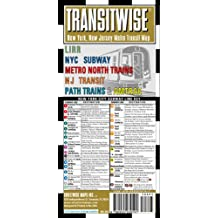 Transitwise New York New Jersey Transit Map-LIRR, NYC Subway, Metro North Trains, Amtrak: Folding Pocket Size Travel Map