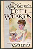 The Selected Short Stories of Edith Wharton, Edith Wharton, 0684193043
