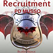 Recruitment: Blood Badge, Book 1 | P. D. Musso