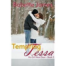 Tempting Tessa (His Girl Next Door Book 3)