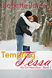 Tempting Tessa (His Girl Next Door Book 3)