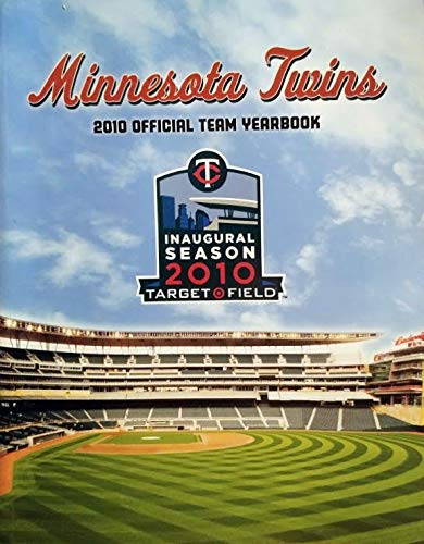 Minnesota Twins 2010 Official Team Yearbook Inaugural Season 2010 Target Field