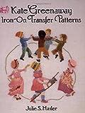 Kate Greenaway Iron-On Transfer Patterns, Julie Hasler, 0486262804