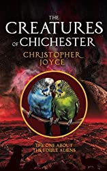 The Creatures of Chichester: The one about the edible aliens (Volume 5)