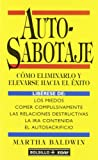 Auto-Sabotaje, Martha Baldwin, 8441409021