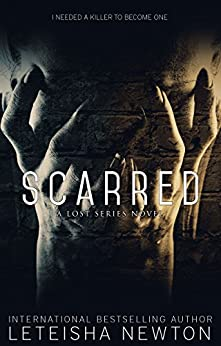 Scarred (Lost Series Book 2) by [Newton, LeTeisha]