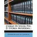 Corso Di Studj: Pte. 2.: Storia Moderna... (Italian Edition)