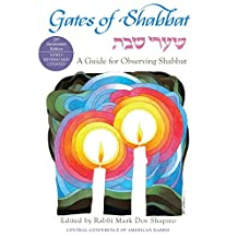 Gates of Shabbat: Shaarei Shabbat: A Guide for Observing Shabbat, Revised Edition