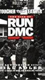 Tougher Than Leather: The Rise of Run-DMC