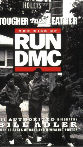 Tougher Than Leather  The Rise Of Run Dmc