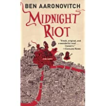 Midnight Riot (Rivers of London Book 1)