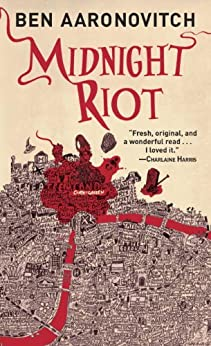 Midnight Riot (Rivers of London Book 1) by [Aaronovitch, Ben]