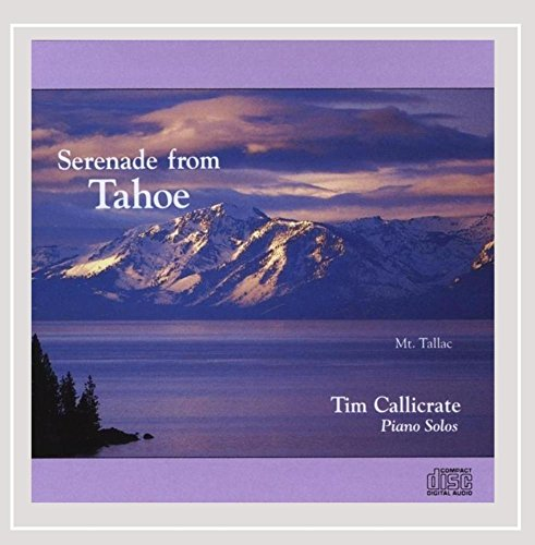- Serenade From Tahoe, Vol. I