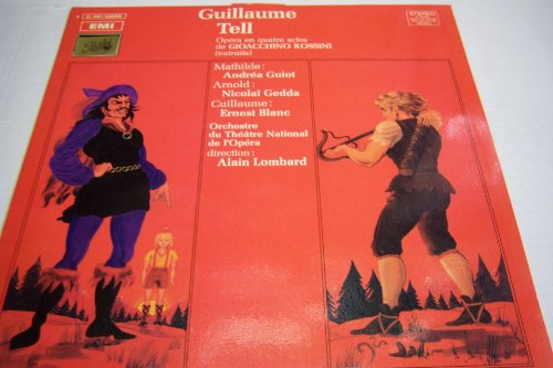 Guillaume Tell (Guillaume Tell Rossini)