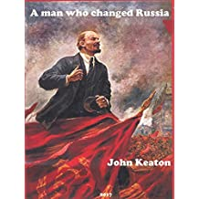 A man who changed Russia