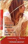 Passion secrète ; Rien qu'un baiser ; Un adversaire trop charmant par Radley