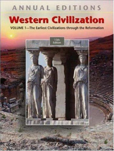 Annual Editions: Western Civilization, Volume 1, 13/e