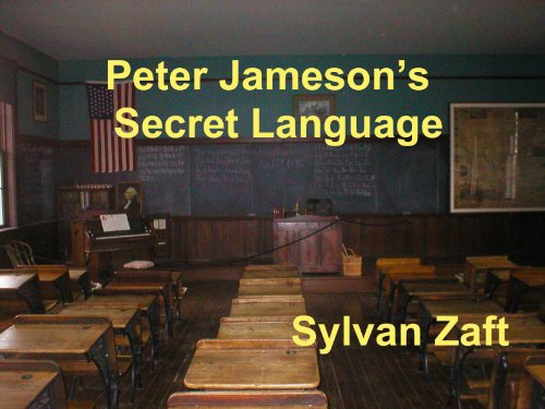 Peter Jameson's Secret Language