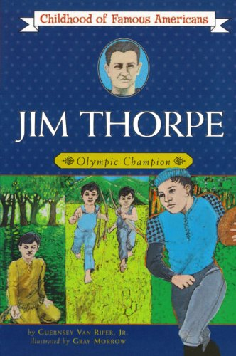 Jim Thorpe: Olympic Champion (Childhood of Famous Americans)