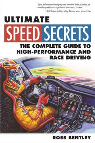 Ultimate Speed Secrets: The Complete Guide to High-Performance and Race Driving (F1 Car Guide)