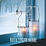 Refuge of the Heart | Ruth Logan Herne