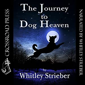 The Journey to Dog Heaven Audiobook