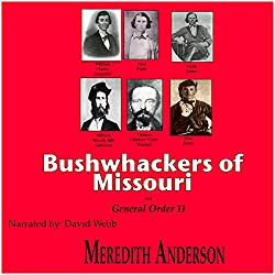 Bushwhackers of Missouri and General Order 11