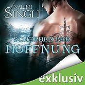 Scherben der Hoffnung (Gestaltwandler 14) | Nalini Singh