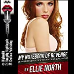 My Notebook of Revenge: Lesbian Revenge Sex with My Ex's Girlfriend | Ellie North
