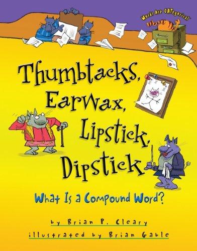 Thumbtacks Earwax Lipstick Dipstick CATegorical ebook