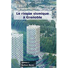 Le risque sismique à Grenoble (French Edition)