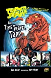 Time Travel Trap, Dan Jolley, 0606235167
