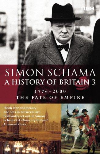Read Online A History of Britain: Fate of Empire; 1776-2000 v.3 (Vol 3) pdf epub