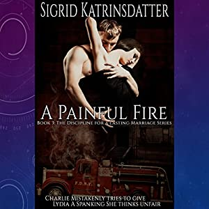 A Painful Fire Audiobook
