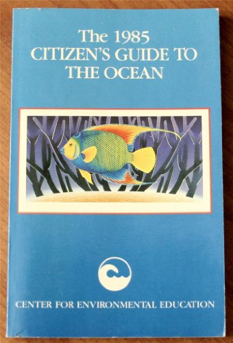 1985 Citizens Guide to the Ocean