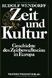 Zeit und Kultur, Wendorff, Rudolf, 3531117904