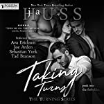 Taking Turns: The Turning Series, Book 1 | JA Huss