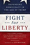 Image of Fight for Liberty: Defending Democracy in the Age of Trump