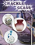img - for Crackle Glass from Around the World: Identification and Value Guide book / textbook / text book