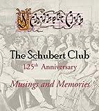 The Schubert Club, Sharon Carlson, 1932472525