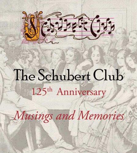 The Schubert Club: Musings and Memories pdf epub