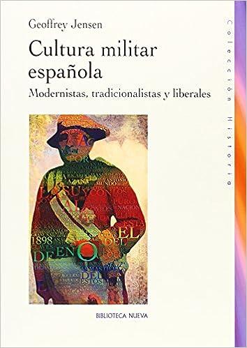 Descarga gratuita de libros de isbn Cultura Militar Española (HISTORIA) PDF ePub iBook 8416095760