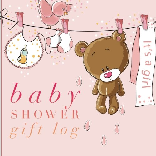 Baby Shower Gift Log: Teddy Bear Registry and Other Celebrations, Recorder, Organizer, Record Keepsake | 8.25?x 8.25? With Notes & Spaces For Contact Details (Personal Organization) (Volume -
