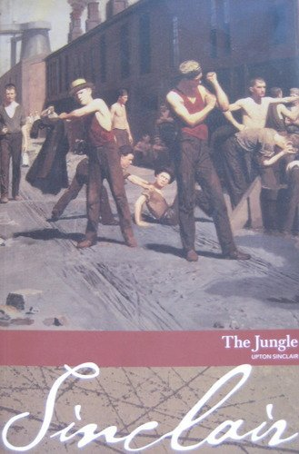 The Jungle by sinclair, upton (2006) Paperback